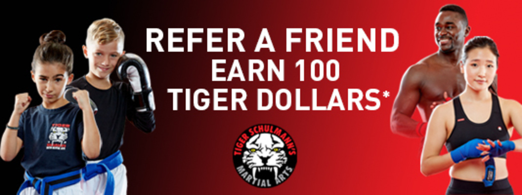 Refer a Friend & Earn 100 Tiger Dollars Image