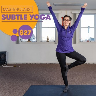 , You're Invited to Try Subtle Yoga on 11/7 Image